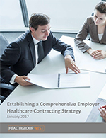 Establishing a Comprehensive Employer Healthcare Contracting Strategy